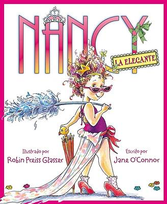 Nancy la Elegante = Fancy Nancy