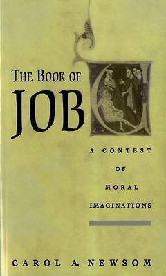 The Book of Job a Contest of Moral Imaginations