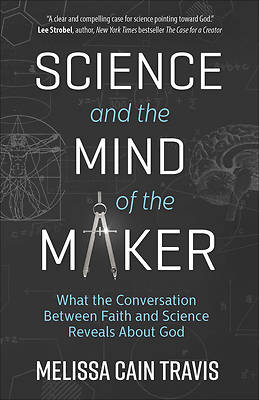 Science and the Mind of the Maker