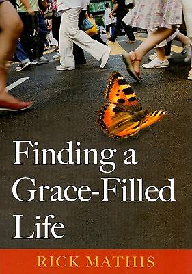 Picture of Finding a Grace-Filled Life