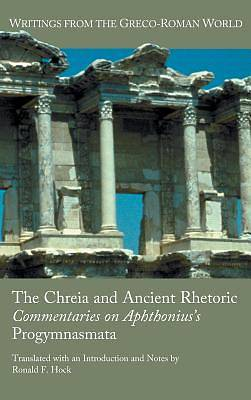 The Chreia and Ancient Rhetoric