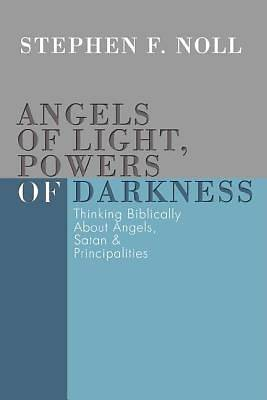 Angels of Light, Powers of Darkness
