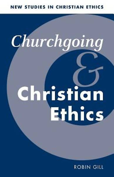 Churchgoing and Christian Ethics