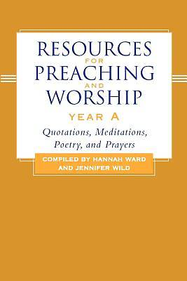 Picture of Resources for Preaching and Worship Year A