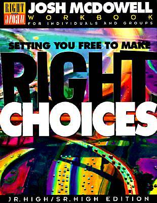 Setting You Free to Make Right Choices