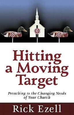 Hitting a Moving Target