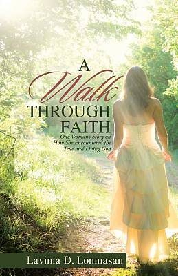 A Walk Through Faith