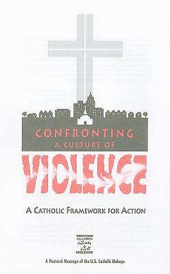 Confronting a Culture of Violence