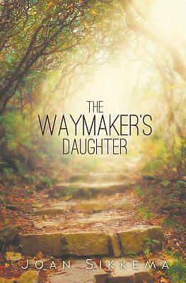 Picture of The Waymaker's Daughter