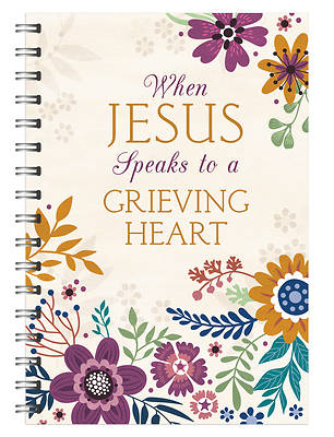 Picture of When Jesus Speaks to a Grieving Heart Devotional Journal