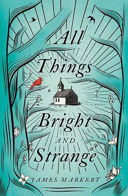 Picture of All Things Bright and Strange
