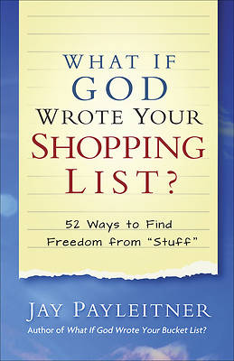 Picture of What If God Wrote Your Shopping List?