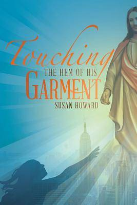 Touching the Hem of His Garment