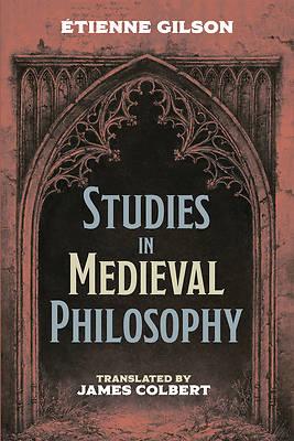 Picture of Studies in Medieval Philosophy