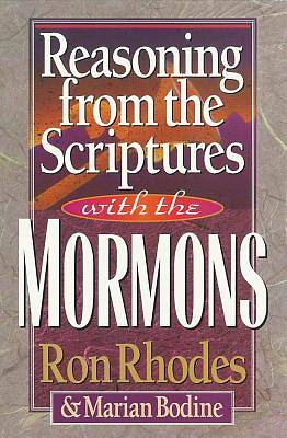 Reasoning from the Scriptures with the Mormons