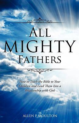 All Mighty Fathers