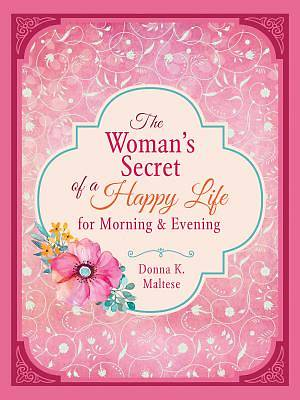 Picture of The Woman's Secret of a Happy Life for Morning & Evening