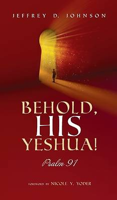 Picture of Behold, His Yeshua!