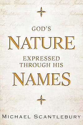 Gods Nature Expressed Through His Names