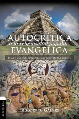 Picture of Autocrítica a la Religiosidad Popular Evangélica