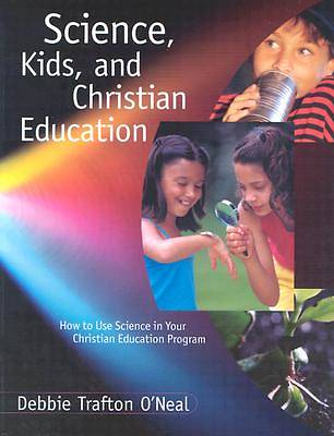 Science, Kids, and Christian Education