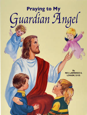 Picture of Praying to My Guardian Angel