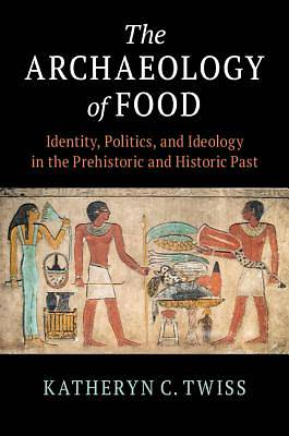 Picture of The Archaeology of Food