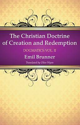 Picture of The Christian Doctrine of Creation and Redemption