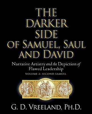 The Darker Side of Samuel, Saul and David
