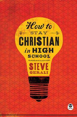 How to Stay Christian in High School [ePub Ebook]