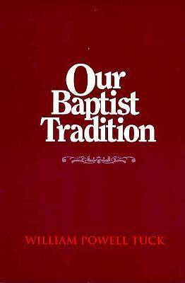 Our Baptist Tradition