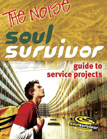 Soul Survivor Guide to Service Projects