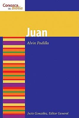 Juan: John (Know Your Bible Spanish)