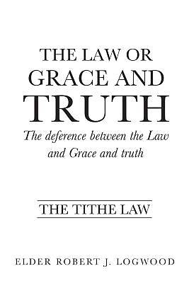 Picture of The Law or Grace and Truth