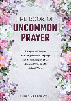 Picture of The Book of Uncommon Prayer