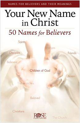 Your New Name in Christ Pamphlet 5pk