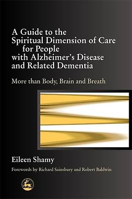 Picture of Guide to the Spiritual Dimension of Care for People with Alzheimer's Disease/ Related Dementia