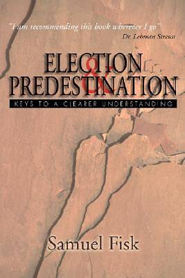 Election & Predestination