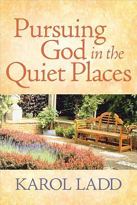 Picture of Pursuing God in the Quiet Places