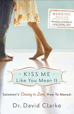 Kiss Me Like You Mean It