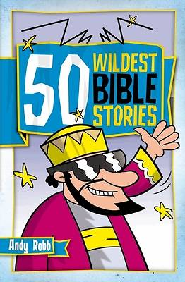 Picture of 50 Wildest Bible Stories