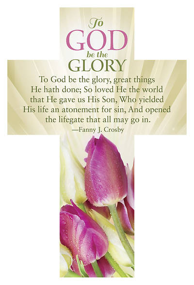 To God Be The Glory Cross Bookmark