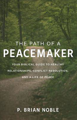 Picture of The Path of a Peacemaker