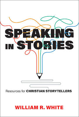 Speaking in Stories