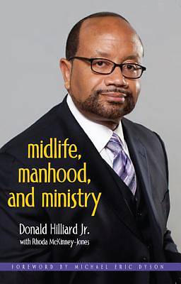 Midlife, Manhood, and Ministry