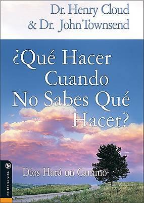 Picture of Que Hacer Cuando No Sabes Que Hacer