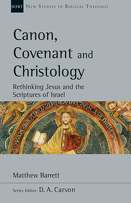 Canon, Covenant and Christology