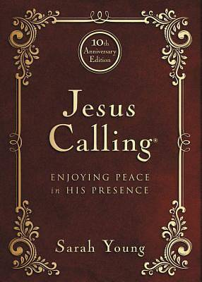 Jesus Calling - 10th Anniversary Expanded Edition