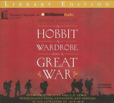 A   Hobbit, a Wardrobe, and a Great War