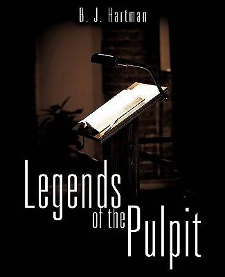 Legends of the Pulpit